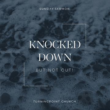 142 - Knocked Down But Not Out! By Pastor Jeff   LT38595
