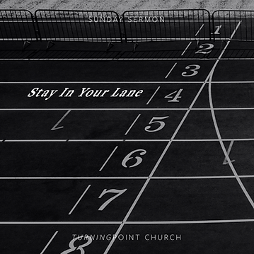 77 - Stay In Your Lane By Pastor Jeff   LT38782