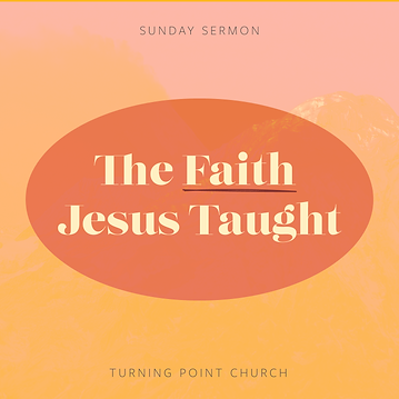 172 - The Faith Jesus Taught! By Pastor Jeff Wickwire| LT38938