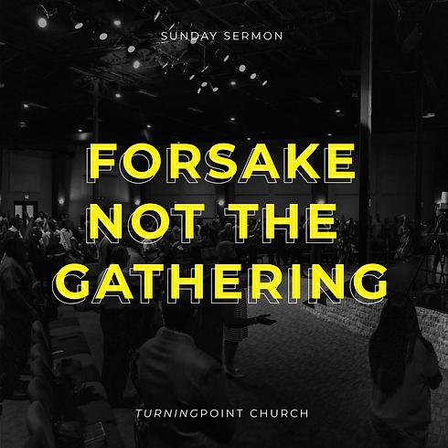 Forsake-Not-the-Gathering_CD-5x5.png