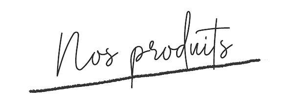Nos produits.jpg