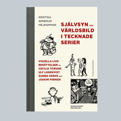Självsyn och världsbild i tecknade serier