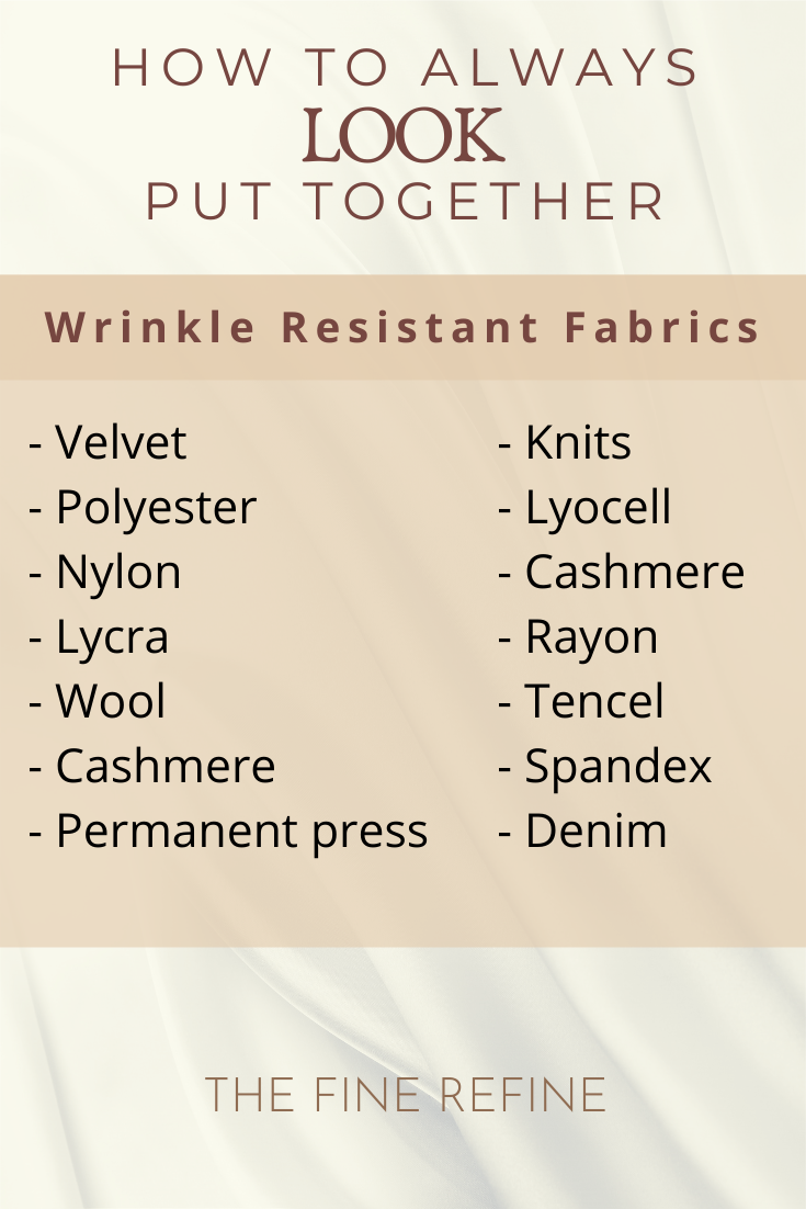 how to always look put together wrinkle resistant fabrics
