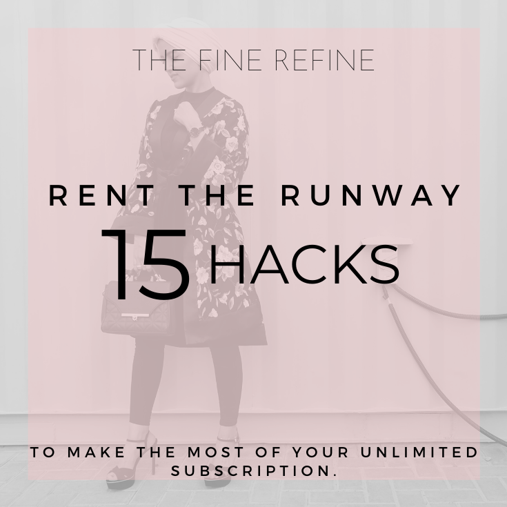 Rent the runway 15 hacks to make the most of your unlimited subscription