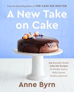 A New Take on Cake, Anne Byrn November 2021