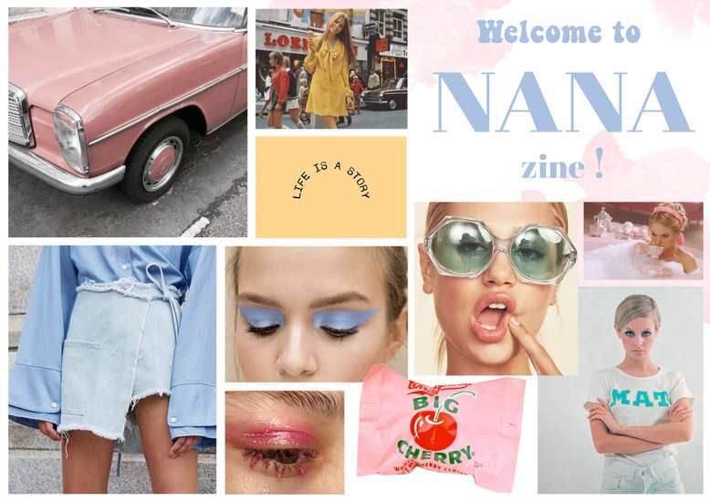 Welcome to NANA Zine !