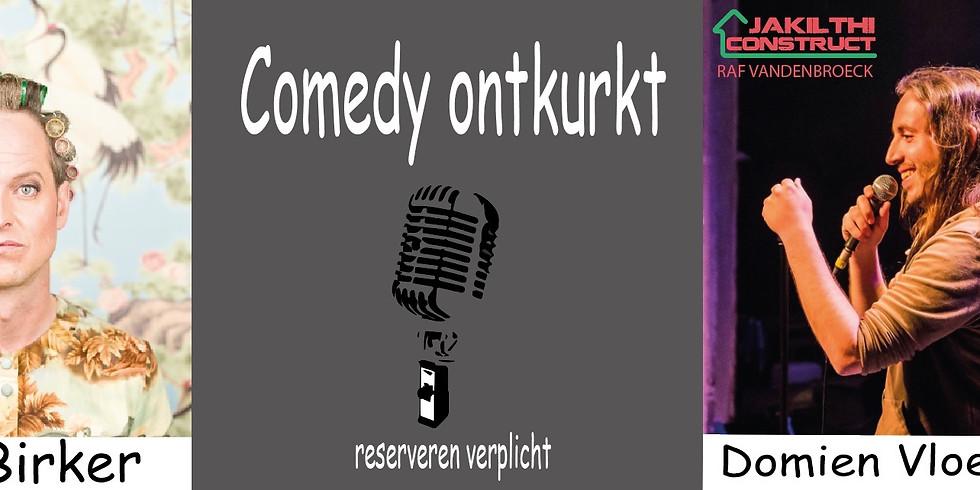 Comedy Ontkurkt - Bas Birker & Domien Vloeberghs