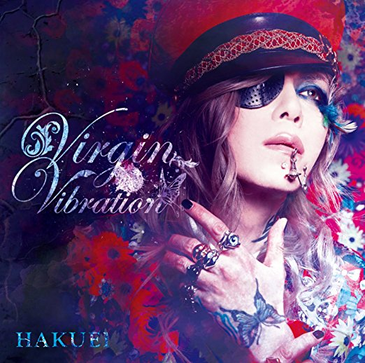 HAKUEI「VIRGIN VIBRATION」