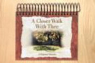 A Closer Walk with Thee (NEW)