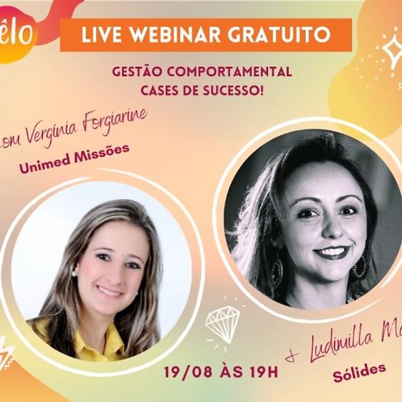 LIVE WEBINAR GESTÃO COMPORTAMENTAL - CASES DE SUCESSO
