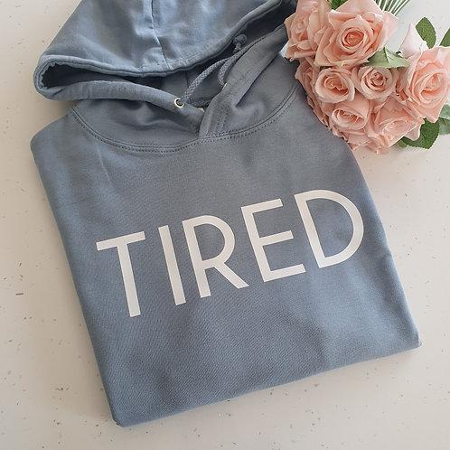Tired Hoodie
