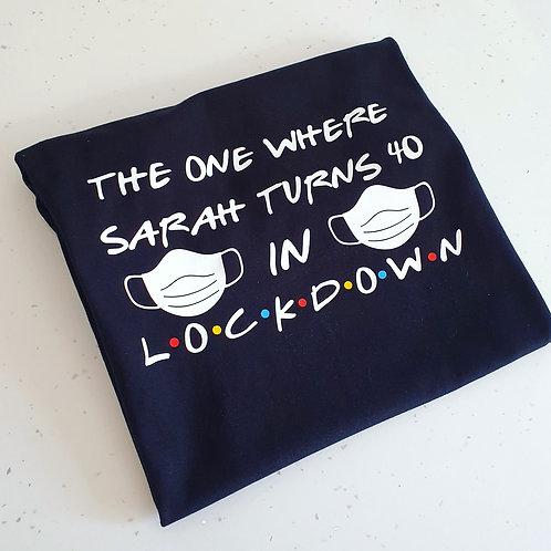 Personalised Lockdown Birthday T-Shirt