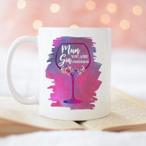 Mum You Are Gin-Credible Mug