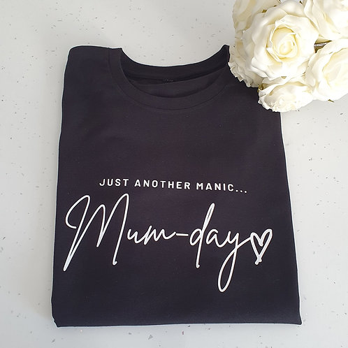 Manic Mum-Day T-Shirt