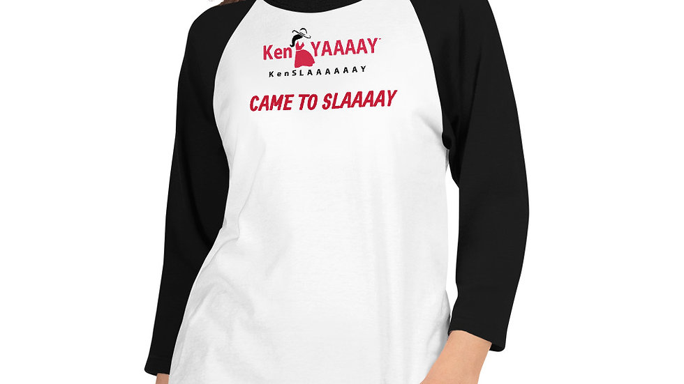 3/4 sleeve raglan shirt - KenYAAAAY KenSLAAAAAAY came to SLAAAAAAY