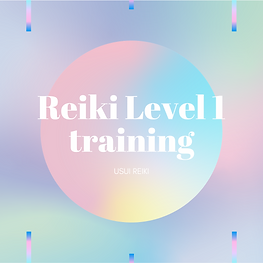 Reiki LEVEL 1 Training.png