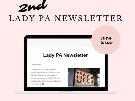 Lady PA's 2nd Newsletter (June)