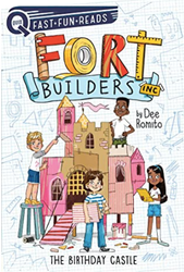 Fort Builders, Inc.: The Birthday Castle #1