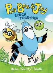 Pea, Bee & Jay: Stuck Together