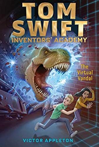 Tom Swift Inventors' Academy: The Virtual Vandal