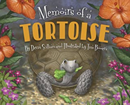 Memoirs of a Tortoise by Devin Scillian, Illustrated by Tim Bowers Craft Moves: Point of View, Memoir