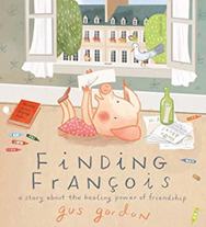 Finding François: A Story about the Healing Power of Friendship