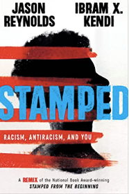 Stamped: Racism, Antiracism, & You