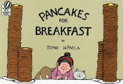 Pancakes for Breakfast  by Tomie dePaola Craft Moves: Plot, Humor, Read the pictures (wordless text)