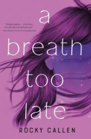 A Breath Too Late