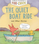 Fox & Chick: The Quiet Boat Ride and Other Stories