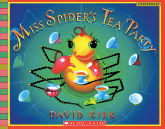 Miss Spider's Tea Party by David Kirk Craft Moves: Word choice, Structure (poetic format), Irony