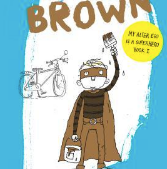 Brown: The Super Hero! Great for Teaching Metaphor, Symbolism, & a Character's Imagination!