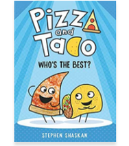 Pizza and Taco: Who's theBest?