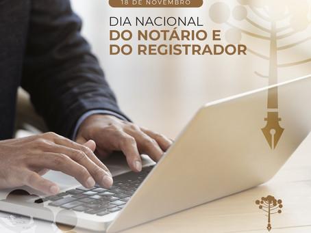 18 de Novembro -  Dia do Notário e do Registrador.