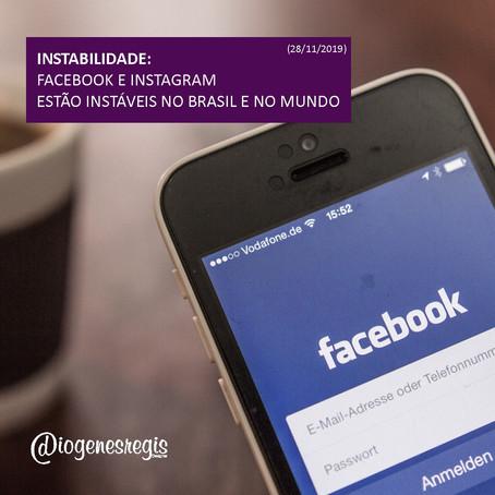 Instabilidade: Facebook e Instagram 28/11/2019