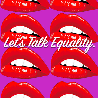Let's Talk Equality