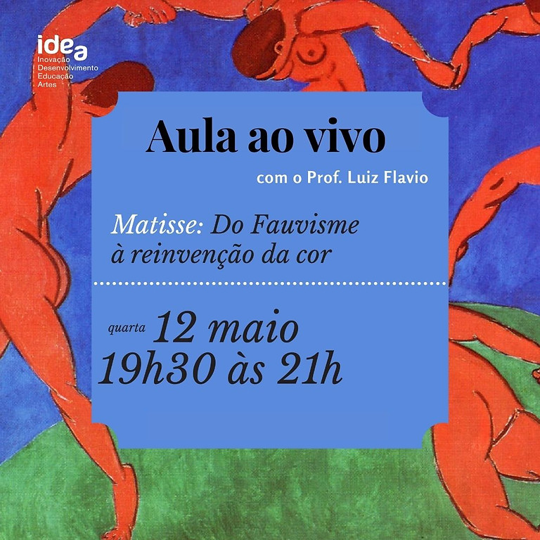 Masterclass sobre Matisse com prof. Luiz Flavio (Aula avulsa)