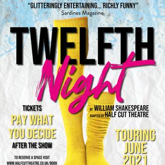 Half Cut POSTER twelfth night (TOURING) rgb colour.jpg