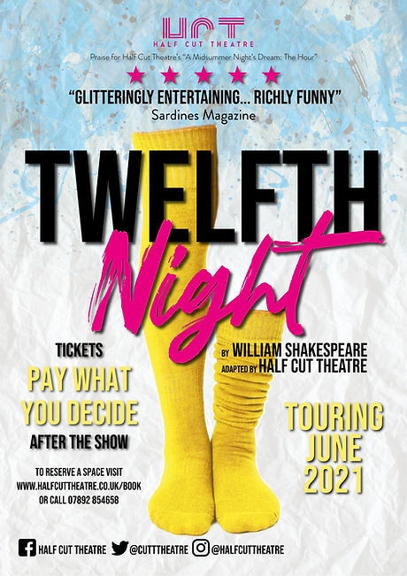Half Cut POSTER twelfth night (TOURING)