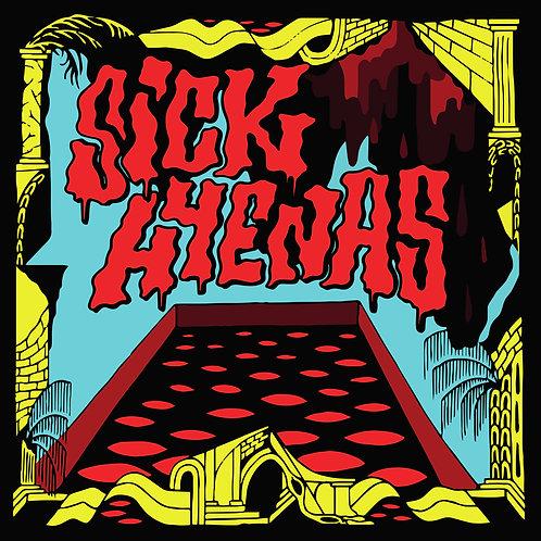Sick Hyenas - Heaven For A While