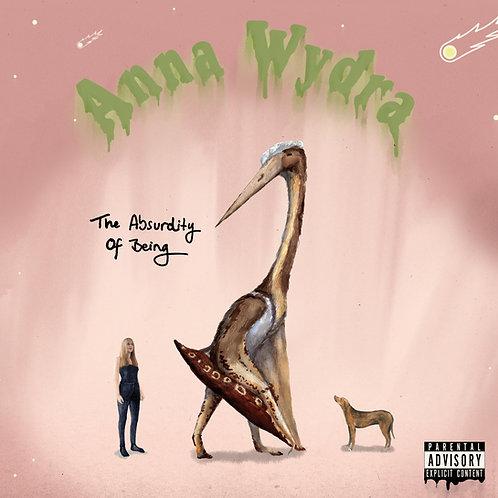 Anna Wydra - The Absurdity of Being