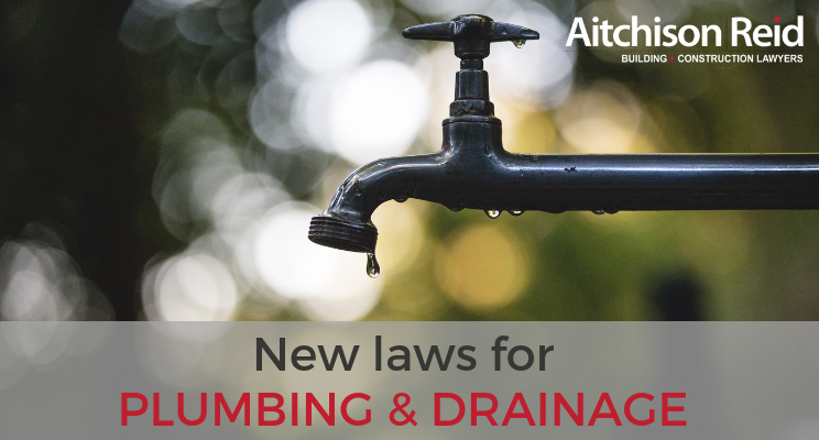 New laws for plumbing & drainage