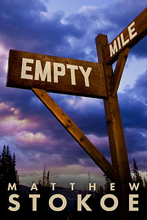 Empty Mile by Matthew Stokoe writer
