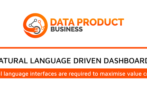 #23 Natural language interfaces are required to maximise value creation