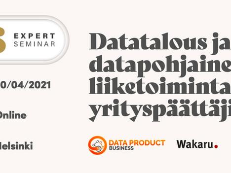 Datatalous ja datapohjainen liiketoiminta yrityspäättäjille - 20.4.2021
