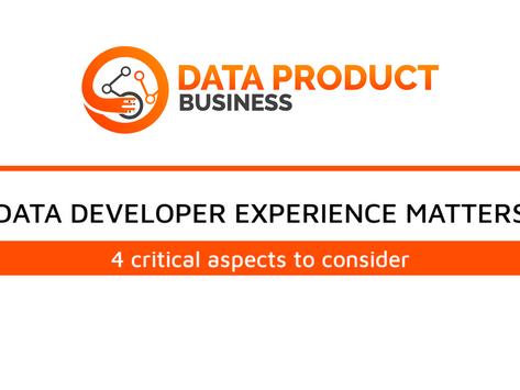 #16 Data Developer eXperience matters