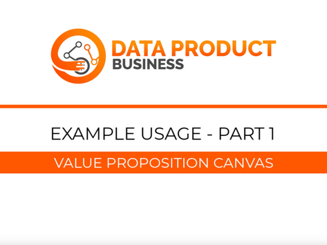 #18 Data Product Toolkit HowTo Part 1 - Value Proposition Canvas