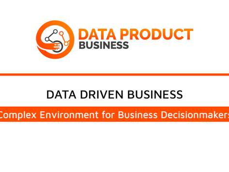 #5 Data Driven Business - Complex Environment for Business Decisionmakers