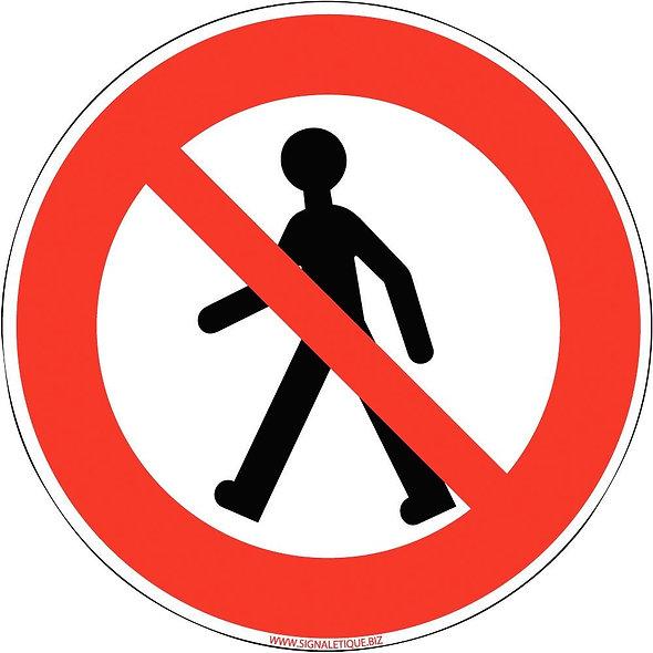 Panneau interdit aux piétons diamètre 25cm