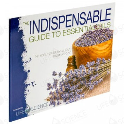 THE INDISPENSABLE GUIDE TO ESSENTIAL OILS